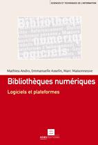 Bibliothèques numériques: logiciels et plateformes. Lien vers le site de l'éditeur